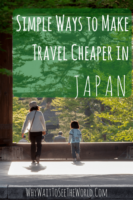 Simple Ways to Make Travel Cheaper in Japan